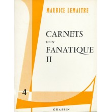 Carnets D'Un Fanatique II / Book