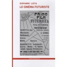 Le cinéma Futuriste by Giovanni Lista