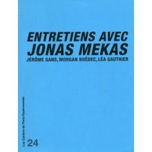 Cahier n° 24 : ENTRETIENS AVEC JONAS MEKAS