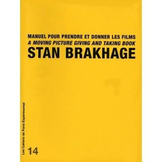 Cahier n° 14 : MANUEL POUR PRENDRE ET DONNER LES FILMS