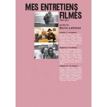 MES ENTRETIENS FILMÉS : CHAPITRES 1-3