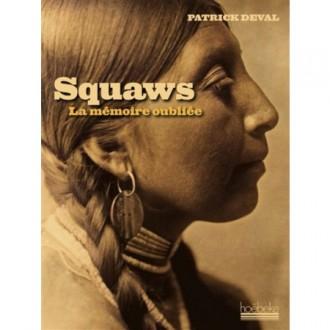 Squaws: La memoire oubliée