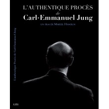 L'AUTHENTIQUE PROCÈS DE CARL-EMMANUEL JUNG