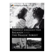 Kit Guyatt - Films: President Johnson's Visit, Balmain and The Phallic Forest