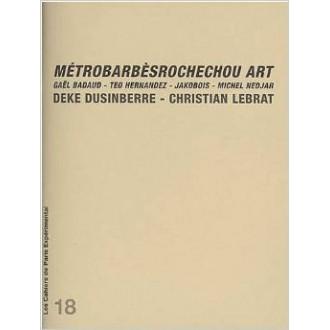 Cahier n° 18: Métrobarbèsrochechou Art