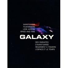 Galaxy : des cinéastes d'avant gard regardent à travers l'espace et le temps