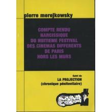 Compte Rendu Narcissique du Huitième Festival des Cinémas Différents de Paris Hors les Murs
