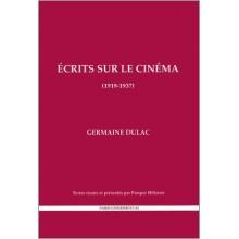 Germaine Dulac: Ecrits sur le cinéma 1919-1937