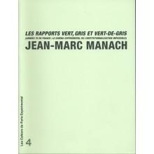 Cahier n° 4: J.-M. Manach. Les rapports vert, gris et vert-de-gris
