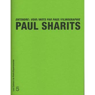 Cahier n° 5. P. Sharits. Entendre: voir/mots par page/ filmographie