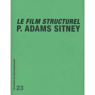 Cahier n° 23: P. Adams Sitney. Le film structurel