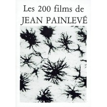 Les 200 films de Jean Painlevé (200 films by Jean Painlevé)