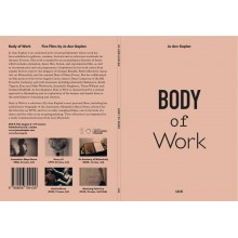 BODY OF WORK: Films by Ann Kaplan