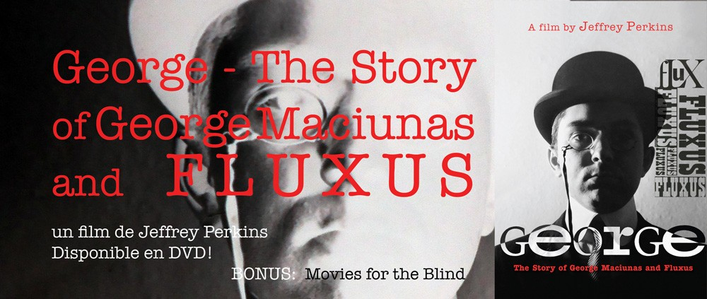 GEORGE - The Story of George Maciunas and Fluxus